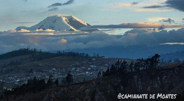 ★ RIOBAMBA - CHIMBORAZO By : @caminante.de.montes